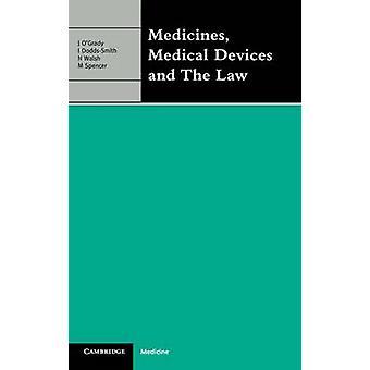 الأدوية الأجهزة الطبية والقانون من قبل جون آند أوجرادي