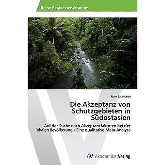 Die Akzeptanz Von Schutzgebieten em Sudostasien por Salzmann Uwe