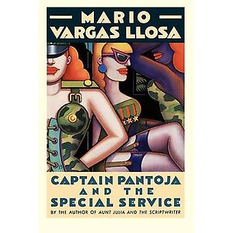 Captain Pantoja and the Special Ser by Mario Vargas Llosa - Vargas Ll