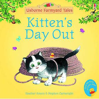 Kitten's Day Out by Heather Amery - Stephen Cartwright - 978074606315