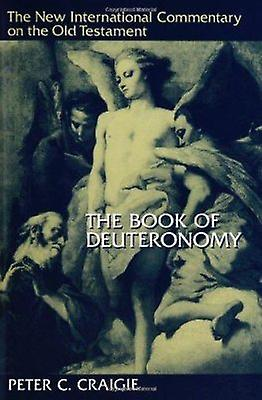 The Book of Deuteronomy (2nd Revised edition) by Peter C. Craigie - R