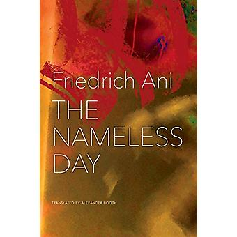 The Nameless Day by The Nameless Day - 9780857424778 Book