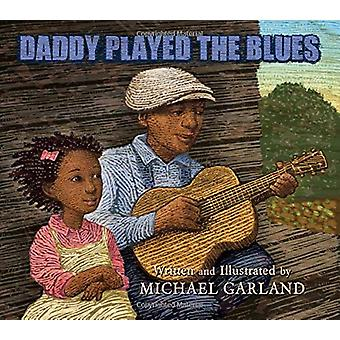 Daddy Played the Blues - 9780884485889 Book