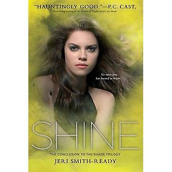 Shine by Jeri Smith-Ready - 9781442439467 Book