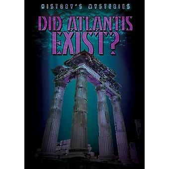 Did Atlantis Exist? by Kristen Rajczak - 9781482420869 Book