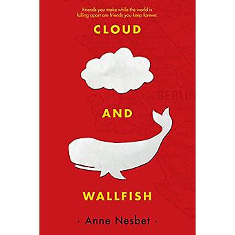 Cloud and Wallfish by Anne Nesbet - 9781536201833 Book