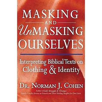Masking and Unmasking Ourselves - Interpreting Biblical Texts on Cloth
