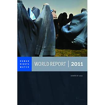 2011 Human Rights Watch World Report - Strategies to Save the Planet -