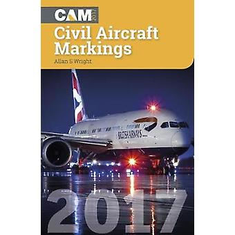 Civil Aircraft Markings - 2017 by Allan S. Wright - 9781857803761 Book