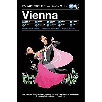 Vienna - The Monocle Travel Guide Series by Monocle - 9783899556629 Bo
