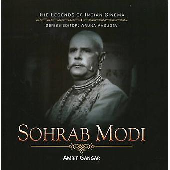 Sohrab Modi by Amrit Gangar - 9788183281089 Book