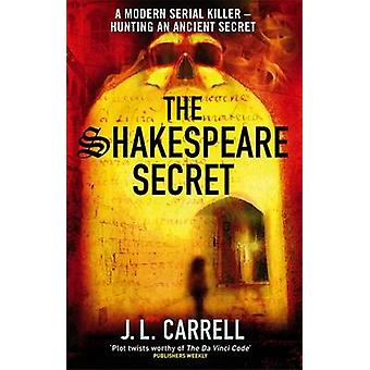 The Shakespeare Secret nummer 1 i serien av J L Carrell