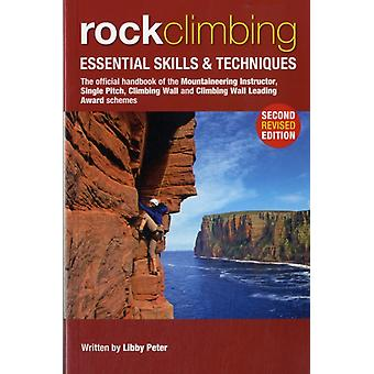 Rock Climbing: Essential Skills & Techniques (Mountain Leader Training Handb) (Paperback) by Peter Libby