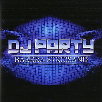DJ Party - import USA Barbra Streisand [CD]