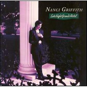 Nanci Griffith - sena natt Grande Hotel [CD] USA import