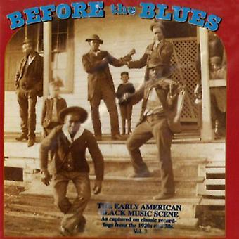 Før Blues - før Blues: Vol. 3-Early American sort Mu [CD] USA import