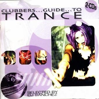 Clubber's Guide to Trance - Clubber's Guide to Trance [CD] USA import