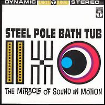 Stål pol badekar - mirakel af lyd i bevægelse [CD] USA importerer
