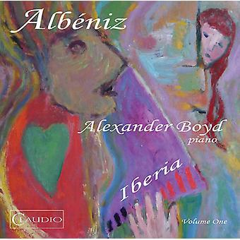 Albeniz / Boyd - Iberia 1 [CD] USA import