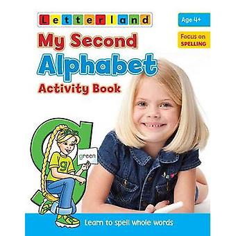 My Second Alphabet Activity Book by Lisa Holt & Gudrun Freese
