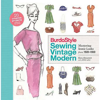 Burdastyle Sewing Vintage Modern - Mastering Iconic Looks from 1920-19
