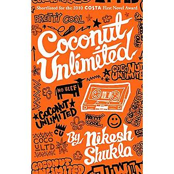 Coconut Unlimited by Nikesh Shukla - 9780704372047 Book