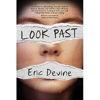 Titta förflutna av Eric Devine - 9780762459216 bok