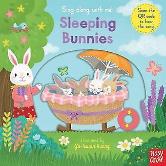 Sing Along with Me - Sleeping Bunnies by Yu-Hsuan Huang - 978085763864