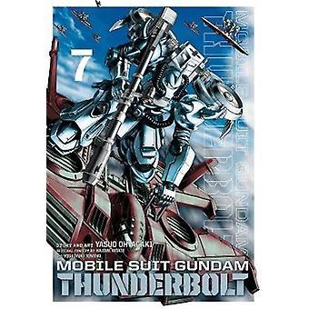 Mobile Suit Gundam Thunderbolt - Vol. 7 von Yasuo Ohtagaki - 978142159