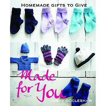 Made for You - Homemade Gifts to Give by Jenny Occleshaw - 97817425741
