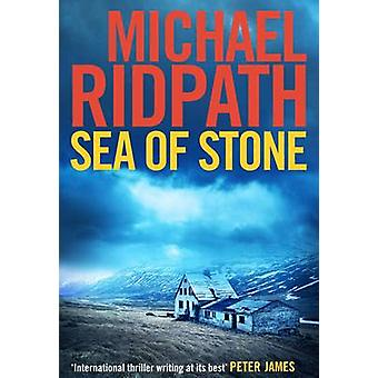 Sea of Stone (Main) by Michael Ridpath - 9781782391319 Book