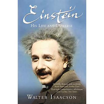 Einstein - His Life and Universe by Walter Isaacson - 9781847390547 Bo