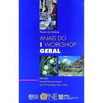Plantas Do Nordeste - Anais Do 1 Workshop Geral by F. Dantas de Araujo