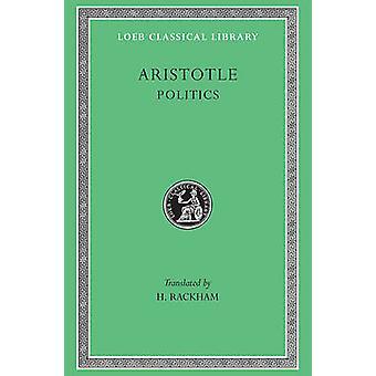 Politik - v. 21 av Aristoteles - H. Rackham - 9780674992917 bok