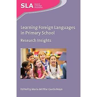 Lära sig främmande språk i grundskolan - forskning insikter av Ma