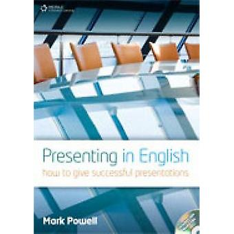 Presenting in English - How to Give Successful Presentations (Internat