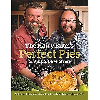 Den håriga Bikers' perfekta pajer: Ultimata paj Bibeln från kungarna av pajer