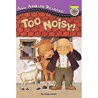 Too Noisy! (All Aboard Reading: A Picture Reader)