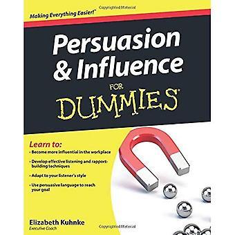 Övertalning och inflytande för Dummies (för Dummies (livsstilar Paperback))