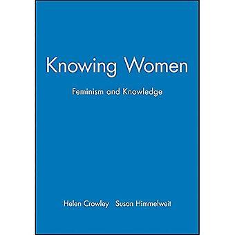 Consciente des femmes: Féminisme et connaissances (questions ouvertes de l'université en études des femmes)