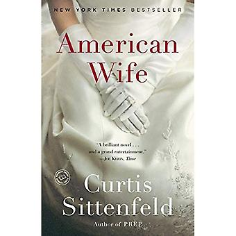 American Wife (New York Times Notable Books)