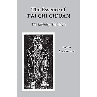 De essentie van T'ai Chi Ch'uan: de literaire traditie