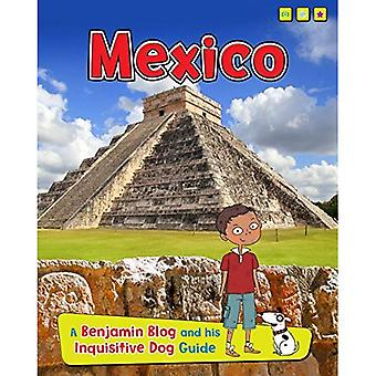 Mexico (Benjamin Blog and His Inquisitive Dog Guide)