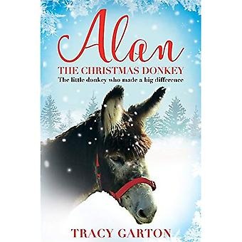 Alan el burro de Navidad: el burrito que hizo una gran diferencia