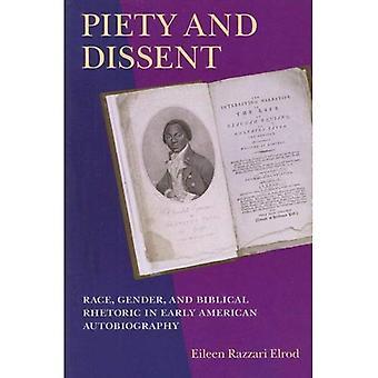 Frömmigkeit und Dissens: Rasse, Geschlecht und biblische Rhetorik in frühen amerikanischen Autobiographie