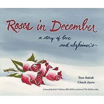 Roses en décembre: une histoire d'amour et de l'Alzheimer (litterature & medecine)