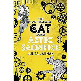 Le chat de temps à voyager et le Sacrifice aztèque