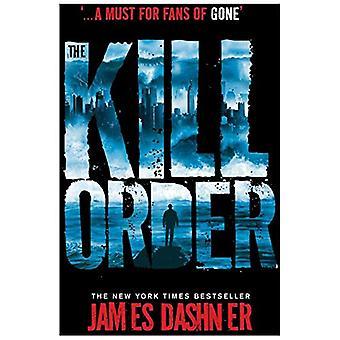 Maze Runner: The Kill Order