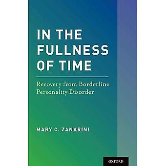 In the Fullness of Time: Recovery from Borderline Personality Disorder