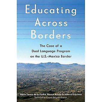Educare attraverso le frontiere: Il caso di un programma di doppia lingua sul confine Messico-Stati Uniti
